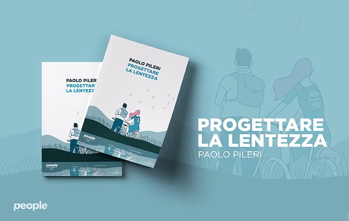 Paolo Pileri - Progettare la lentezza